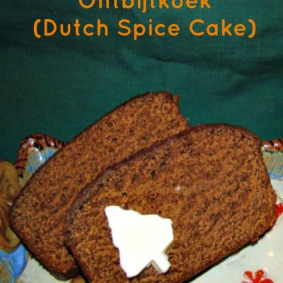 Ontbijtkoek (Dutch Spice Cake)