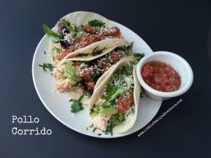Pollo Corrido - Fast Chicken Tacos Little Family Adventure