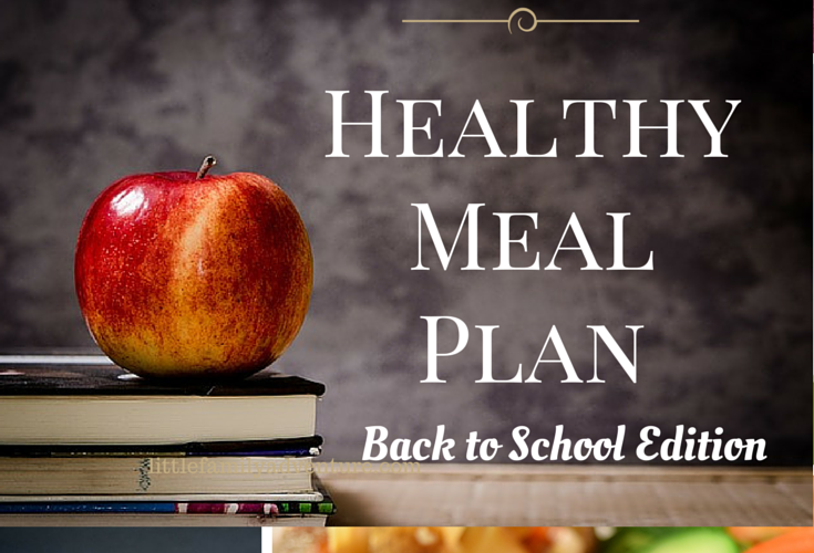 Healthy Back to School Meal Plan