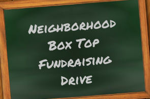 Neighborhood Box Tops Fundraising Drive