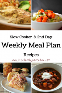 Weekly Meal Plan with Slow Cooker and Second Day Recipes -Healthy recipes that are perfect for busy families that want a healthy meal when you don't have a lot of time to cook