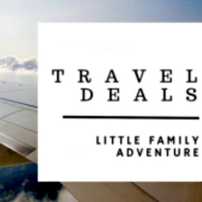 Family Travel Deals – Save now thru 8/17