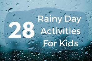 28 Rainy Day Activities for Kids
