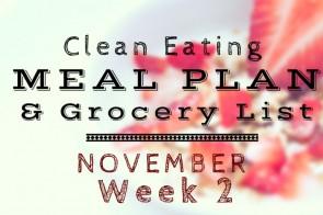 Clean Eating Meal Plan Grocery List – November Week 2