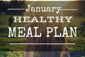 Start January Off Right with this Healthy Meal Plan
