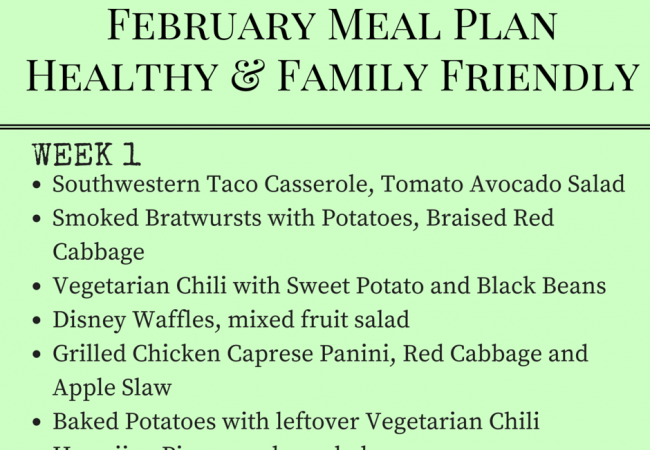 Get Healthy with this Family Friendly Meal Plan – February Week 1