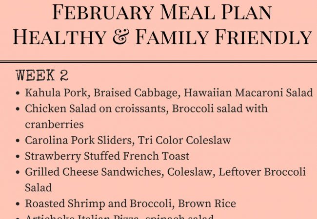Get Healthy with this Family Friendly Meal Plan – February Week 2