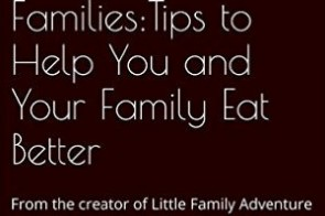 New eBook – Real Food for Families: Tips to Help You and Your Family Eat Better