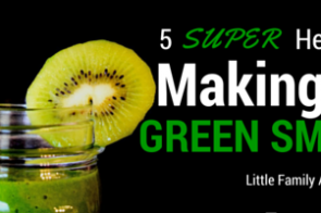 5 Tips for Making Great Green Smoothies