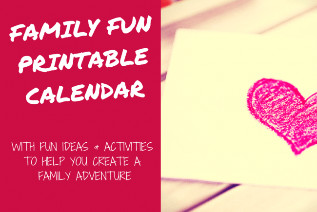 Create Your Own Family Fun Adventure with the February Printable Calendar