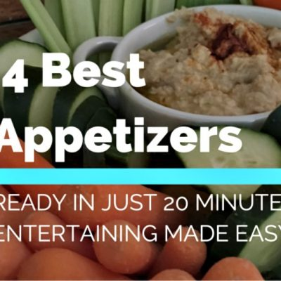 Best Appetizers Ready in Just 20 Minutes