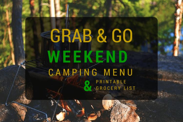 Grab and Go Weekend Camping Menu