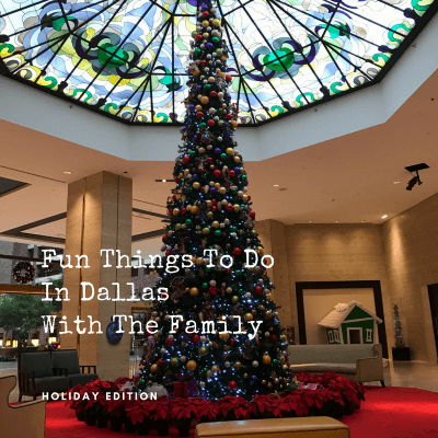 Fun Things to Do in Dallas (Holiday Edition)
