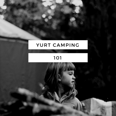 Yurt Camping 101 at Kayak Point