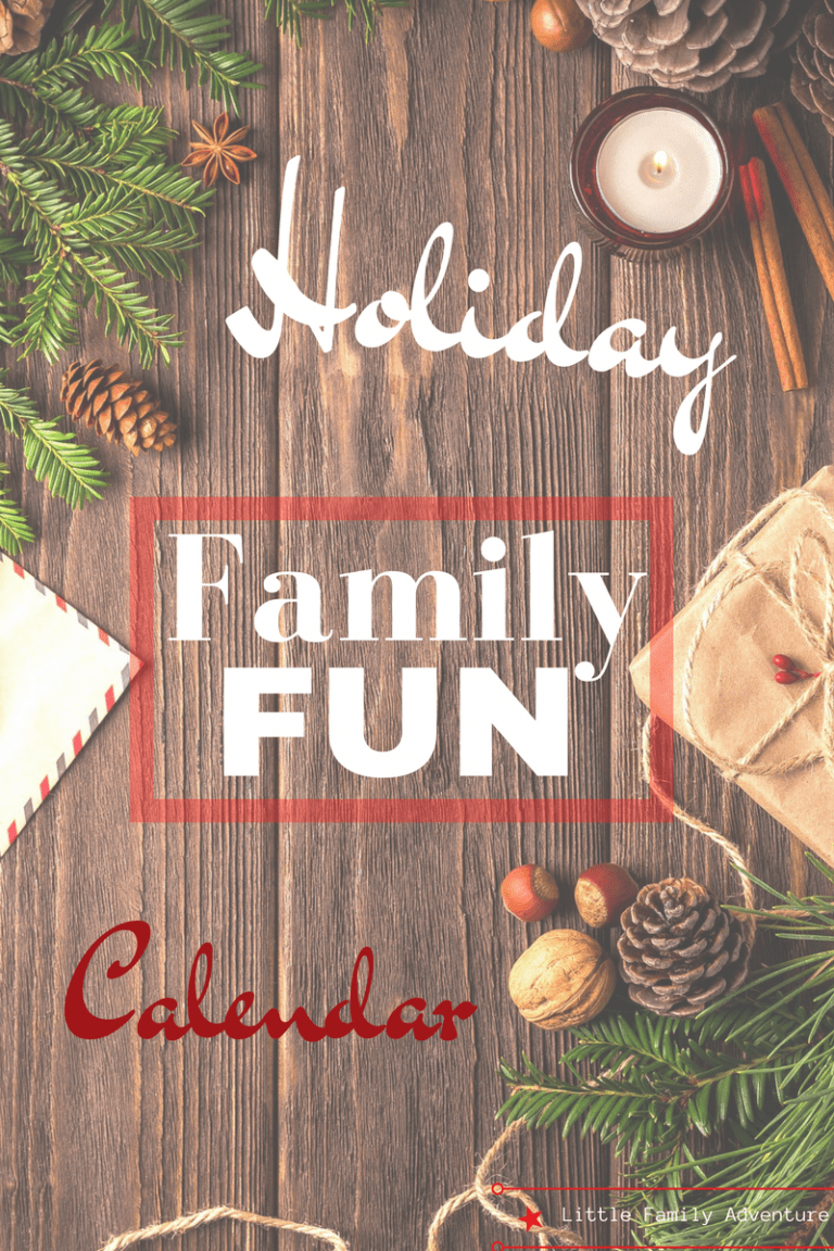Holiday Family Fun Calendar –Things to Do with the Kids