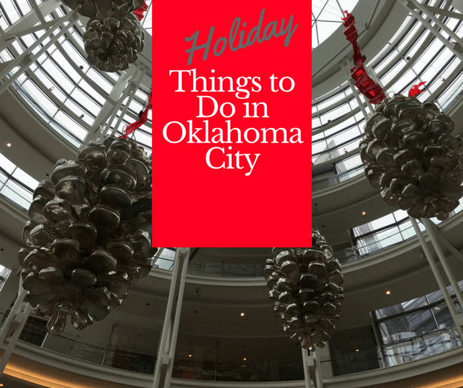 Holiday fun things to do in Oklahoma City - Here are just a few reasons who you need to head downtown in December for your family for some holiday cheer and fun