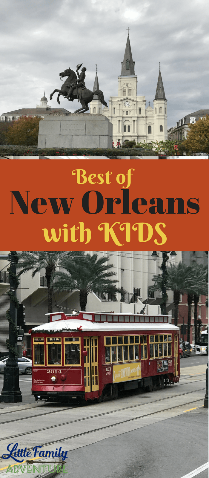 Best of New Orleans with Kids in 3 Days - NOLA is a family friendly destination filled with attractions, restaurants, and events for all ages.