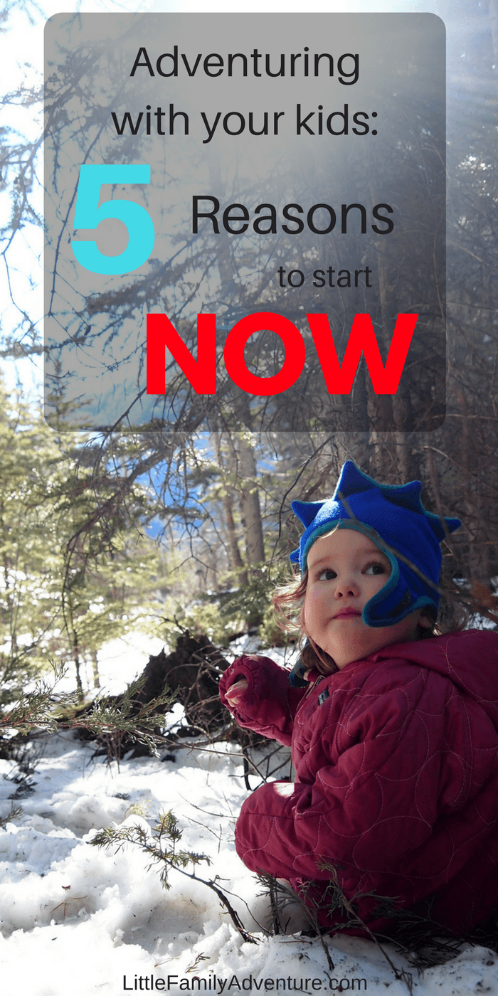 Having kids allows you to enjoy adventuring in a whole new way. Here are 5 reasons to start adventuring with your kids NOW! It's an adventure you'll love!