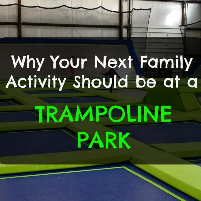 Why Your Next Family Activity Should be at a Trampoline Park