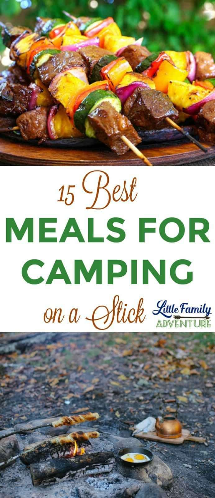 Like Food On A Stick Try These 15 Camping Recipes
