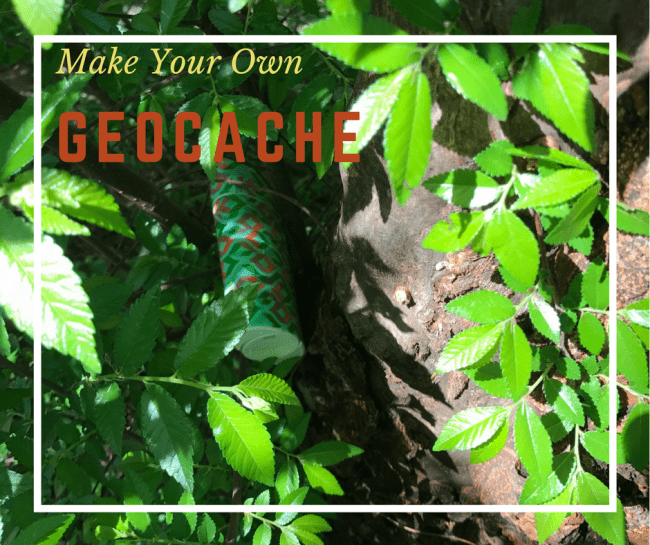 Making Your Own Geo-Cache with an upcycled container - It's fun for the family to go on a treasure hunt and now you can create your own little treasure #ad