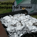 Need Meal Ideas for Car Camping? They these Dinner Camping Recipes