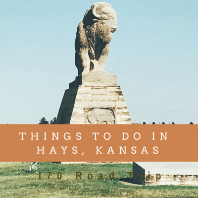 I70 Road Trip – 5 Things to Do in Hays, Kansas with Kids