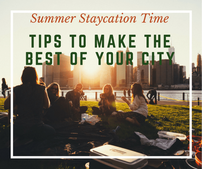 Summer Staycation Time - Tips to Make the Best of your City - Plan for simple meals with foods like these