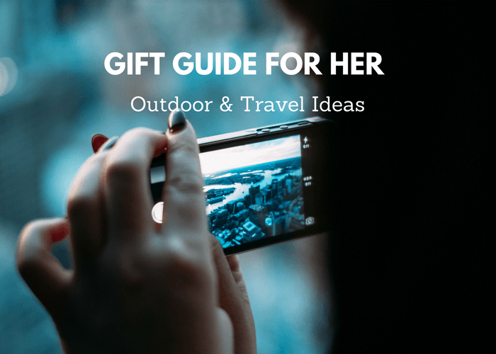 Gift Guide for the woman who Loves Being Outdoors and Traveling - Gift Ideas for Her